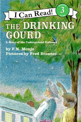 The Drinking Gourd: A Story of the Underground Railroad (I Can Read Level 3)の詳細を見る