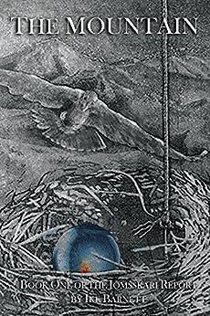 The Mountain: Book One of the Jomsskari Report by [Barnett, Ike]