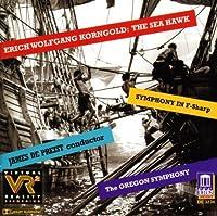 Korngold: The Sea Hawk; Symphony in F-Sharp by KORNGOLD (1998-05-19)
