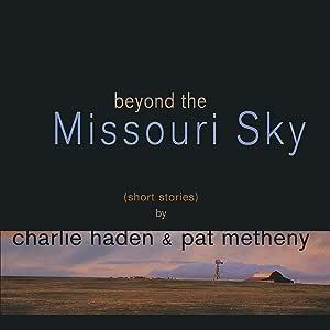 Beyond The Missouri Sky [12 inch Analog]