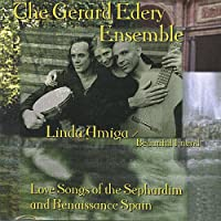 Linda Amiga: Love Songs of the Sephardim & Renaiss