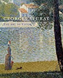 Georges Seurat: The Art of Vision