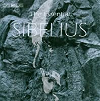 Sibelius (The Essential) by Love Derwinger (2006-12-28)