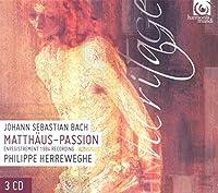Bach, J.S.: St. Matthew Passion by Chapelle Royale