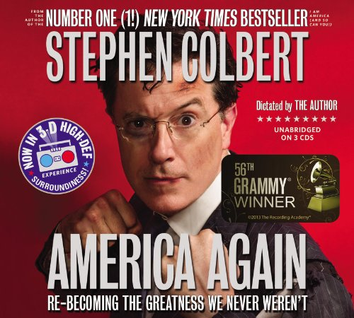 Download America Again: Re-becoming the Greatness We Never Weren't 1478930187