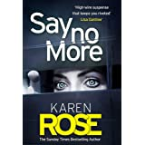 Say No More (The Sacramento Series Book 2): the heart-stopping thriller from the Sunday Times bestselling author