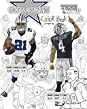 Ezekiel Elliott and the Dallas Cowboys: Then and Now; the Ultimate Football Coloring, Activity and Stats Book for Adults and Kids