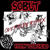 KICKIN' YOUR HEAD