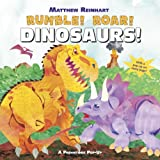 Rumble! Roar! Dinosaurs!: A Prehistoric Pop-Up (Prehistoric Pop Up) -