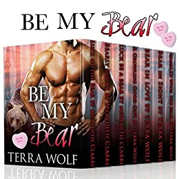Be My Bear: A Paranormal Shifter Romance Collection by [Wolf, Terra, Clarke, Meredith]
