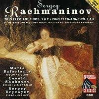 Rachmaninov: Trio Elegiaque Nos 1 & 2 by SAFARIANTS / SHUKAYEV / URYVAYEV
