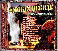 Smokin Reggae Non Stop Mixx