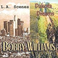 La Scenes/Dakota Dreams