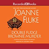 Double Fudge Brownie Murder: 18