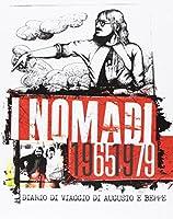I Nomadi 1965/1979: Diario Di Viaggio Di Augusto E