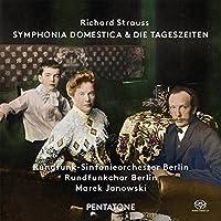 Richard Strauss: Symphonia Domestica - Die Tageszeiten by Rundfunkchor Berlin