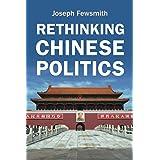 Rethinking Chinese Politics