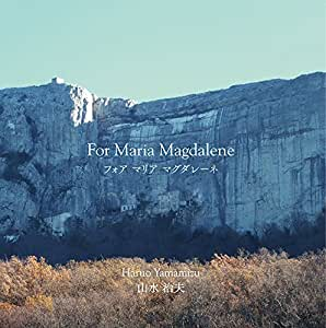 For Maria Magdalene