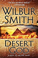 Desert God: A Novel of Ancient Egypt (The Egyptian Series)