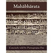 Mahabharata: Concisely told by Purnaprajna Das