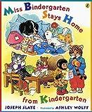 Miss Bindergarten Stays Home From Kindergarten (Miss Bindergarten Books (Paperback))