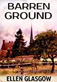 Barren Ground: And Other Novels (English Edition)