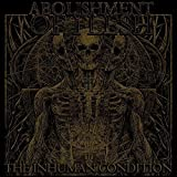 Abolishment of Flesh<br />The Inhuman Condition