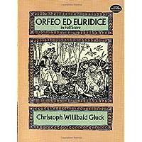Gluck: Orfeo Ed Euridice: In Full Score