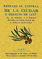 Retrato natural de la ciudad y término de Jaén