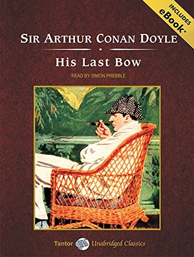 Download His Last Bow: Short Stories of Sherlock Holmes 1400165202