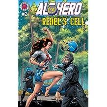 Alt-Hero #2: Rebel's Cell (Alt★Hero)