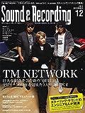 Sound & Recording Magazine (サウンド アンド レコーディング マガジン) 2014年 12月号(音源ダウンロード期間限定パスコード付) [雑誌] 画像