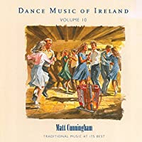 Dance Music of Ireland Vol 10