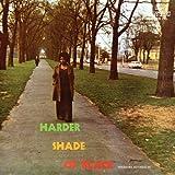 Harder Shade Of Black [帯・対訳解説 / 国内仕様輸入盤] (BRPS66)
