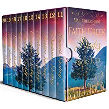 Mail Order Bride - Faith Creek Brides - Books 11-20: Clean and Wholesome Historical Inspirational Western Romance