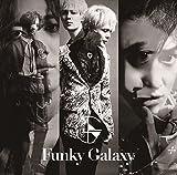 Funky Galaxy(初回限定盤B)