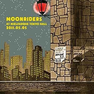 """moonriders LIVE at MIELPARQUE TOKYO HALL 2011.05.05""""火の玉ボーイコンサート"""""""