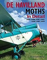 De Havilland Moths In Detail: DH60, DH80, DH82, DH83, DH85, DH87, DH94