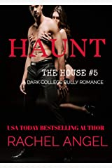 HAUNT: A Contemporary RH New Adult College Dark Romance (The House Series Book 5) Kindle Edition