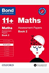 Bond 11+ Maths Assessment Papers 10-11 Years Book 2 Paperback