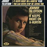 It Keeps Right on a-Hurtin' / You Can Never Stop Me (2008-01-08)