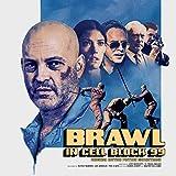 Brawl in Cell Block 99 (Original Motion Picture Soundtrack)