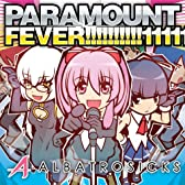 PARAMOUNT FEVER!!!!!!!!!!11111