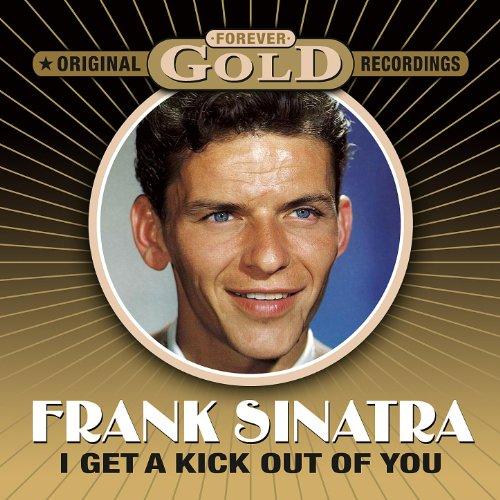 Forever Gold - I Get A Kick Ou...