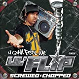 U Gotta Feel Me: Chopped & Screwed (Bonus CD) ユーチューブ 音楽 試聴
