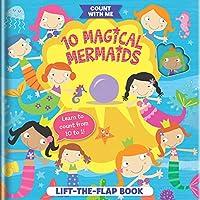 10 Magical Mermaids: A Lift-the-flap Book