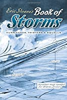 Eric Sloane's Book of Storms: Hurricanes, Twisters and Squalls