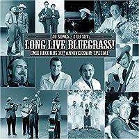 Long Live Bluegrass: Cmh Records 30th