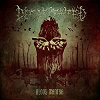 Blood Mantra by Decapitated