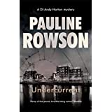 Undercurrent: An Inspector Andy Horton Mystery (Inspector Andy Horton Crime Novels Book 9)